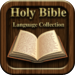 Bible Language collection: The Holy Bible Translated for all!